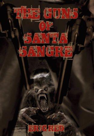 THE GUNS OF SANTA SANGRE - signed limited edition