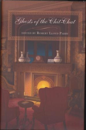 GHOSTS OF THE CHIT-CHAT (limited edition