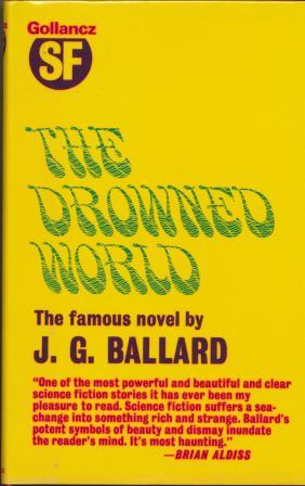 THE DROWNED WORLD - signed