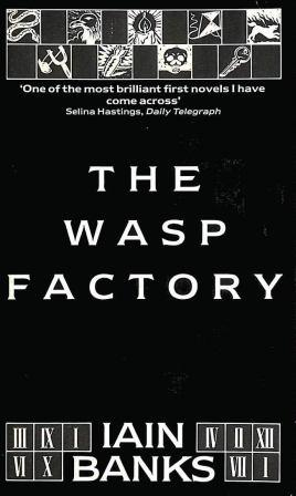 THE WASP FACTORY -  signed, dedication copy