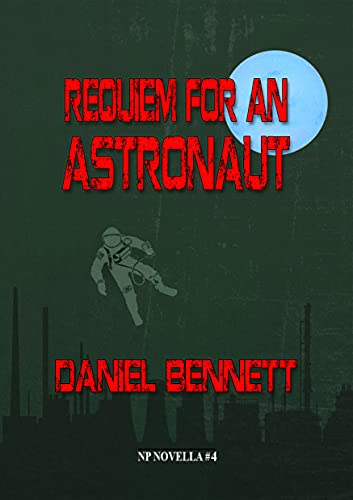 REQUIEM FOR AN ASTRONAUT - signed, limited edition