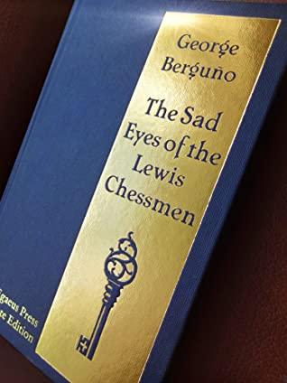 THE SAD EYES OF THE LEWIS CHESSMEN