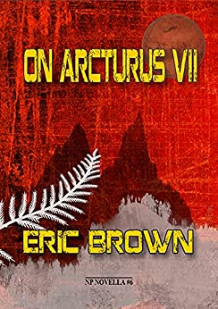ON ARCTURUS VII - signed, limited edition