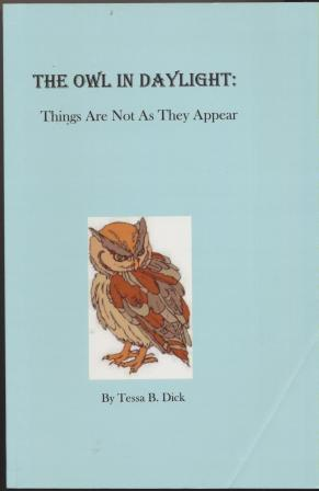 THE OWL IN DAYLIGHT: Things are not as they appear