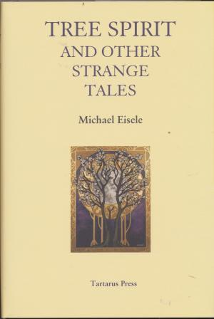 TREE SPIRIT and other Strange Tales - limited edition