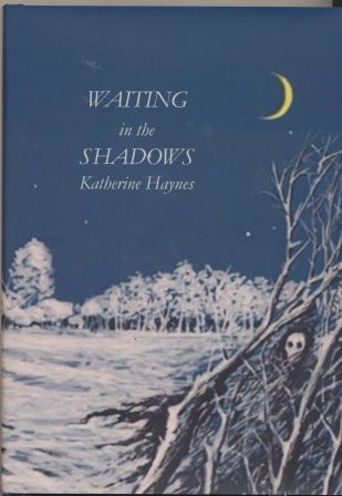WAITING IN THE SHADOWS - limited edition