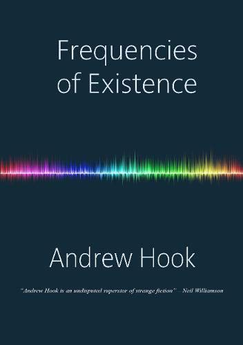 FREQUENCIES OF EXISTENCE - signed, lettered edition