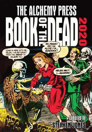 THE ALCHEMY PRESS BOOK OF THE DEAD 2020 - signed by Stephen Jones & Michael Marshall Smith