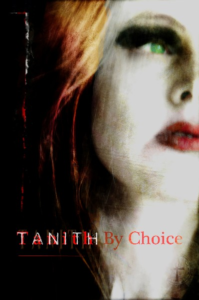 TANITH BY CHOICE - signed, limited edition