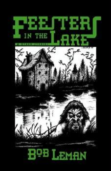 FEESTERS IN THE LAKE & other stories - signed, limited edition