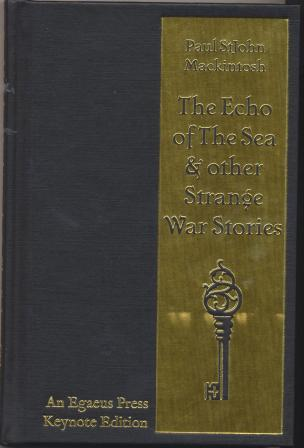 THE ECHO OF THE SEA & other strange war stories