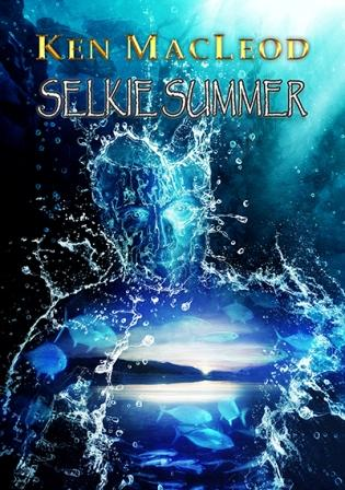 SELKIE SUMMER - signed, limited edition