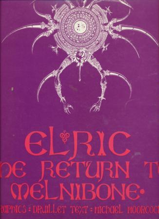 ELRIC THE RETURN TO MELNIBONE