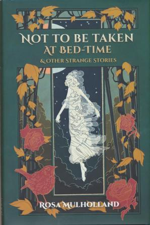 NOT TO BE TAKEN AT BED-TIME & other Strange Stories - limited edition