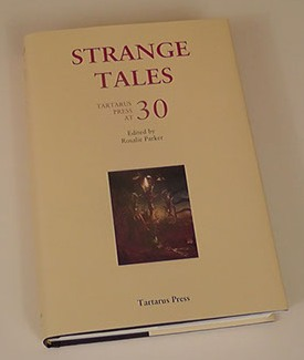 STRANGE TALES: Tartarus Press at 30 - signed x 2