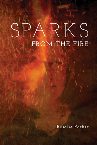 SPARKS FROM THE FIRE - signed, limited edition
