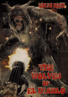 THE WOLVES OF EL DIABLO - signed, lined limited edition