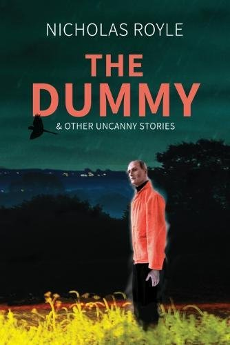 THE DUMMY & other uncanny stories - signed, limited edition