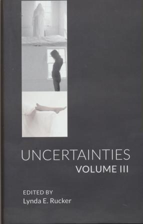 UNCERTAINTIES VOLUME 3 - limited edition.