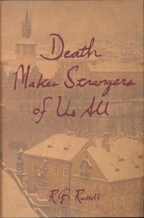 DEATH MAKES STRANGERS OF US ALL -  signed
