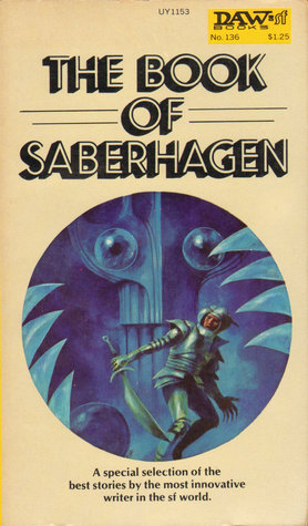 The Book Of Saberhagen Fantastic Literature