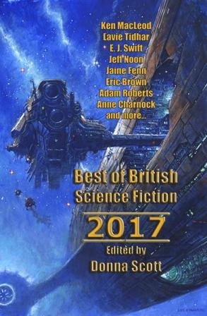 BEST OF BRITISH SCIENCE FICTION 2017 - signed, limited edition