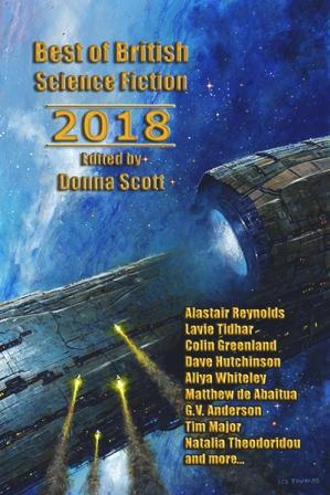 BEST OF BRITISH SCIENCE FICTION 2018 - signed, limited edition