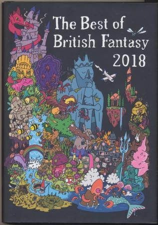 THE BEST OF BRITISH FANTASY 2018 - signed, limited edition, 100 copies only