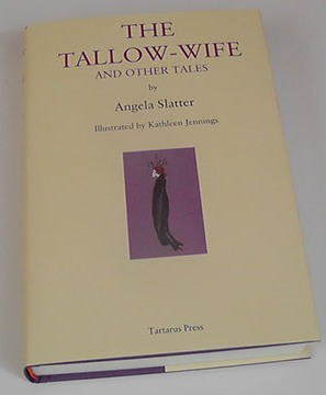 THE TALLOW WIFE and Other Tales - signed, limited edition