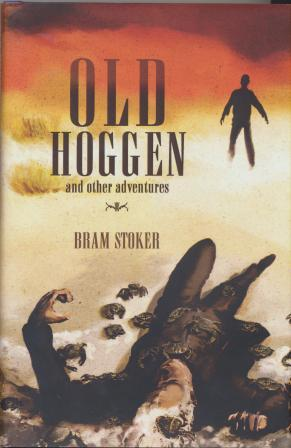 OLD HOGGEN and other adventures - limited edition