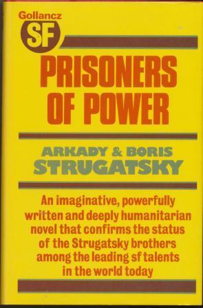 PRISONERS OF POWER
