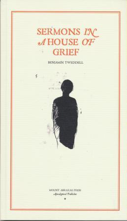 SERMONS IN A HOUSE OF GRIEF