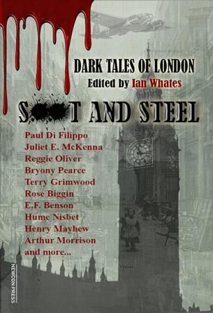 SOOT AND STEEL - Dark Tales of London - signed, lmited edition