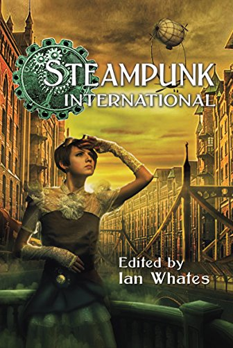 STEAMPUNK INTERNATIONAL - signed limited edition
