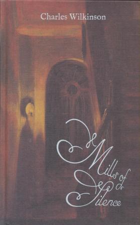 MILLS OF SILENCE - limited edition
